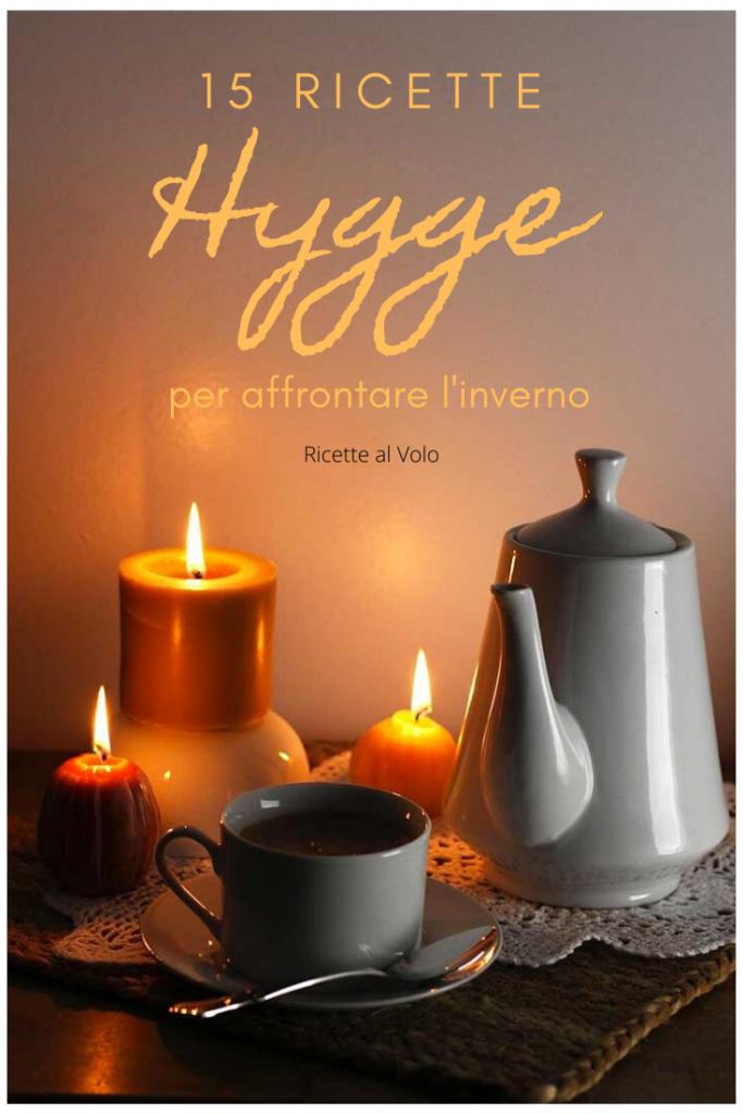 15 ricette Hygge per affrontare l'inverno