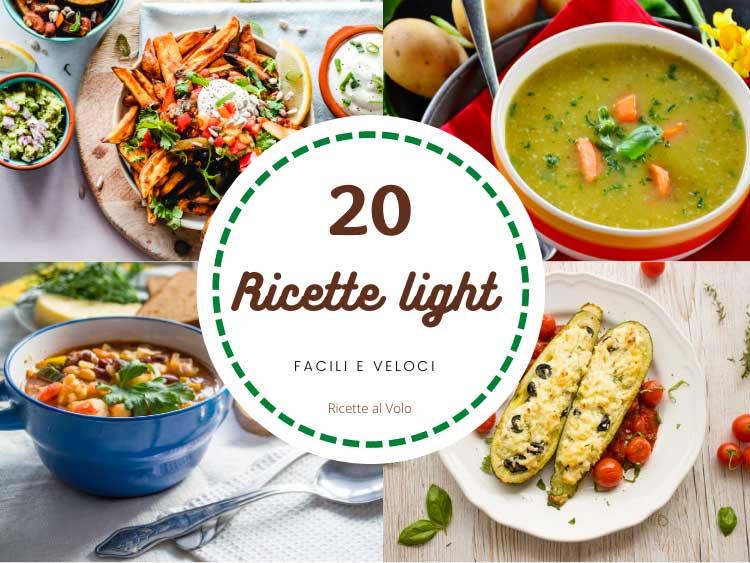 20 ricette light facili e veloci